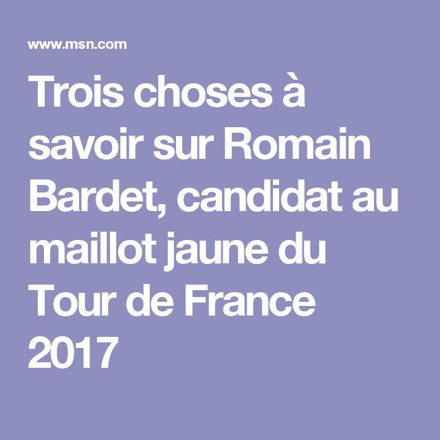 Trois choses à savoir sur Romain Bardet, candidat au maillot jaune du Tour de France 2017