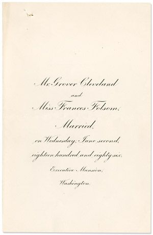 Engraved White House Wedding Announcement. President Grover Cleveland to Francis Folsom. Executive Mansion. 1886.: