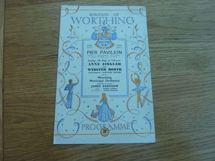 WORTHING PIER PAVILION CLASSICAL CONCERT PROGRAMME ANNE ZIGLER & WEBSTER BOOTH 7 August 1955