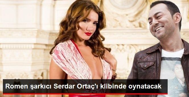 ROMEN ŞARKICI OTİLİA, SERDAR ORTAÇ'I KLİBİNDE OYNATACAK