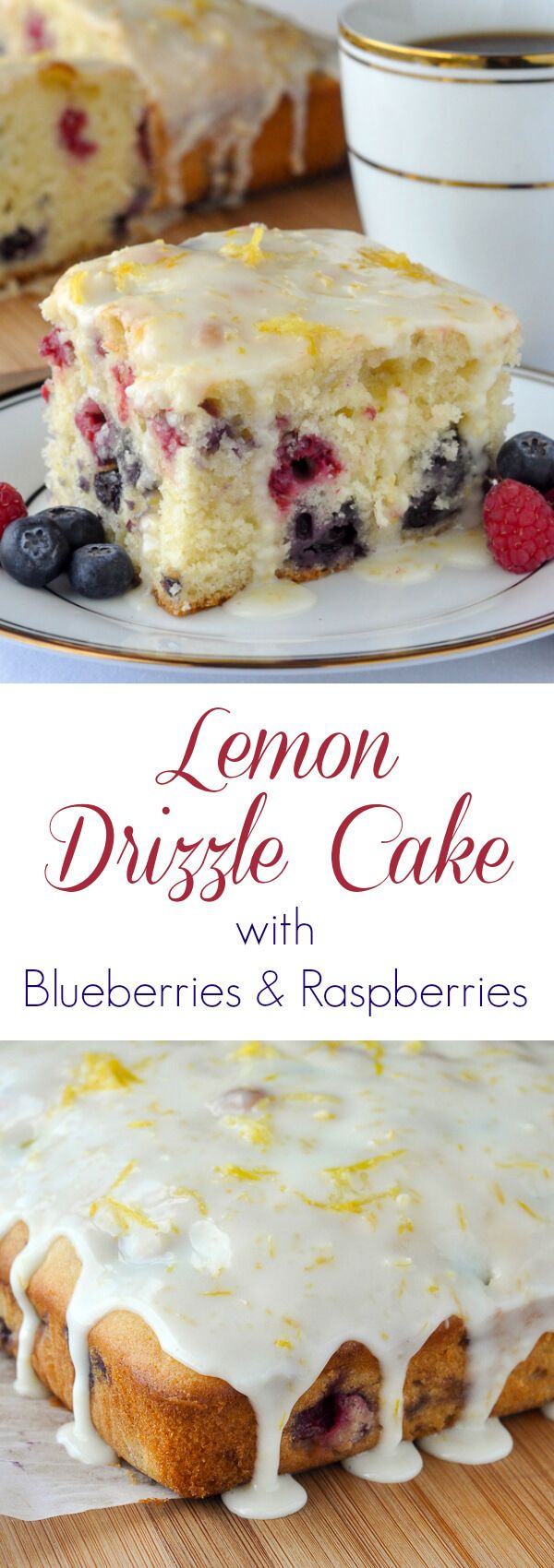 Lemon Drizzle Cake with Blueberries and Raspberries - a quick to make, simple recipe that harmoniously blends the complimentary flavours of lemon, blueberry and raspberry.