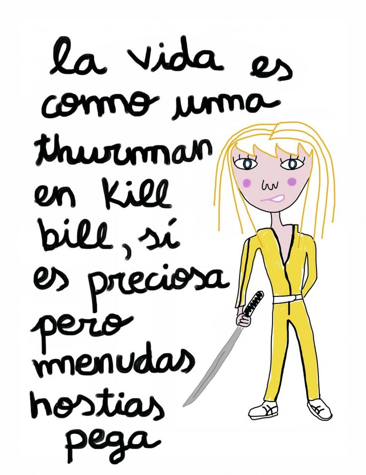 La vida es como Uma Thurman en Kill Bill. #humor #risa #graciosas #chistosas #divertidas