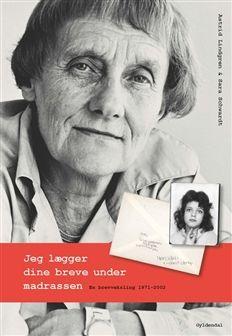 Jeg lægger dine breve under madrassen af Astrid Lindgren, Sara Schwardt