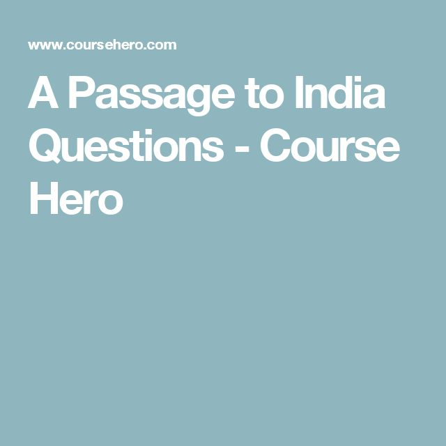 A Passage to India Questions - Course Hero