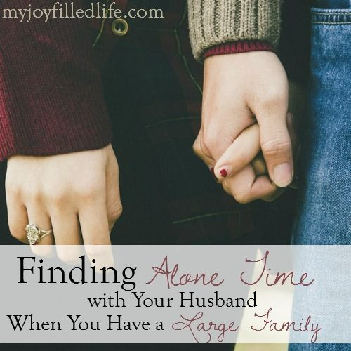 Finding Alone Time with Your Husband