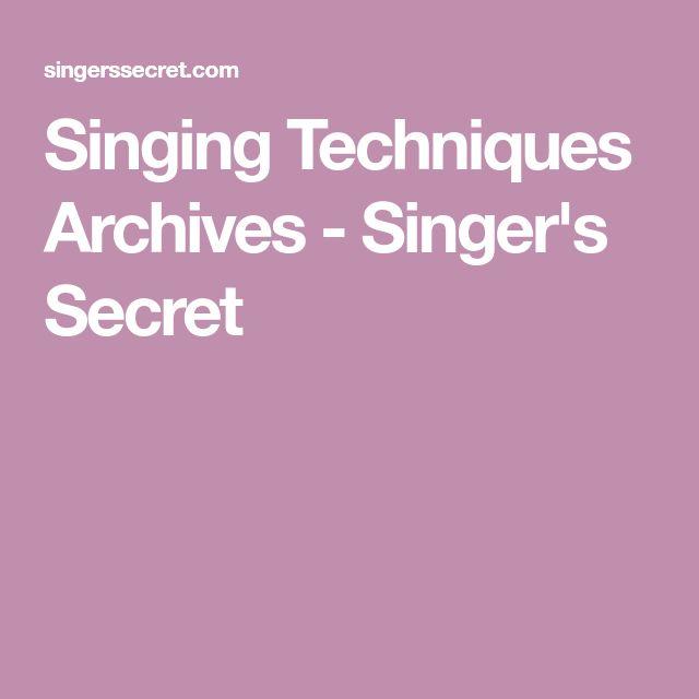 Singing Techniques Archives - Singer's Secret