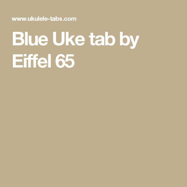 713ab1d519 Blue Uke tab by Eiffel 65