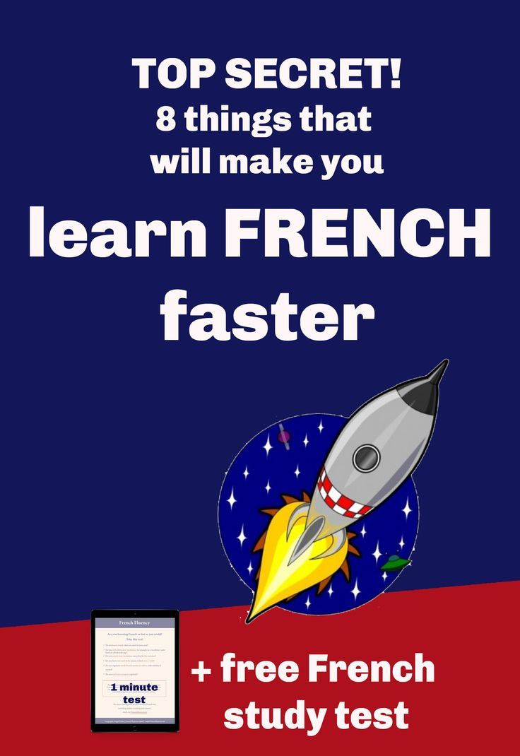 How To Become Fluent in French Fast - FrenchCrazy