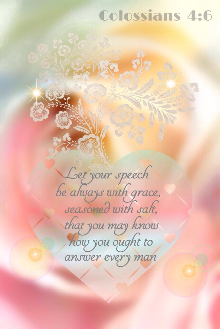 Colossians 4:6 Bible verse. Christians' speech to be with God's grace - uplifting to others and seasoned with salt (not dull).