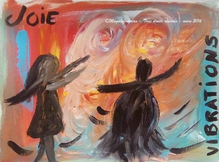 Peinture intuitive. Je me connecte à mon âme et écoute ce qu'elle me dit. Je dois vibrer la joie, danser avec la vie, ne pas me laisser embarquer par le tourbillon de la vie quotidienne, d'être qui je suis. www.magalyjourdan.com