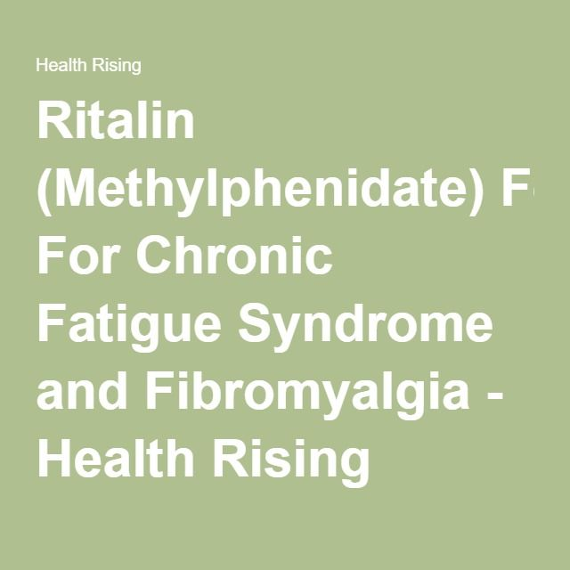 The 74 best jeffs meds images on pinterest autism doterra ritalin methylphenidate for chronic fatigue syndrome and fibromyalgia health rising fandeluxe Image collections