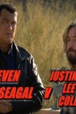 Watch Steven Seagal v Justin Lee Collins (2011) Online Free Putlocker - GazeFree