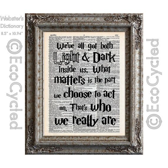 Harry Potter Quote on Light and Dark inside us on by EcoCycled