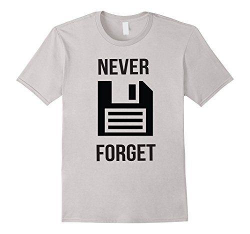 Never Forget - Floppy Disk - Vintage Tech - Funny T Shirt