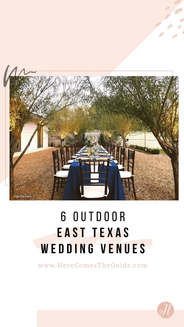 6 Outdoor East Texas Wedding Venues