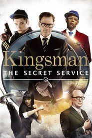 Kingsman: The Secret Service (2014) Full Movie Watch Online Download