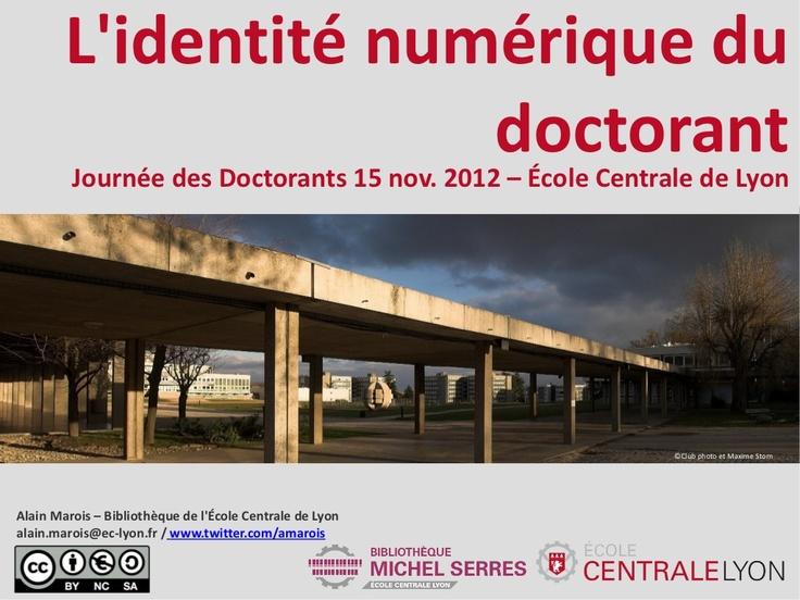 lidentit-numrique-du-doctorant by alain marois via Slideshare