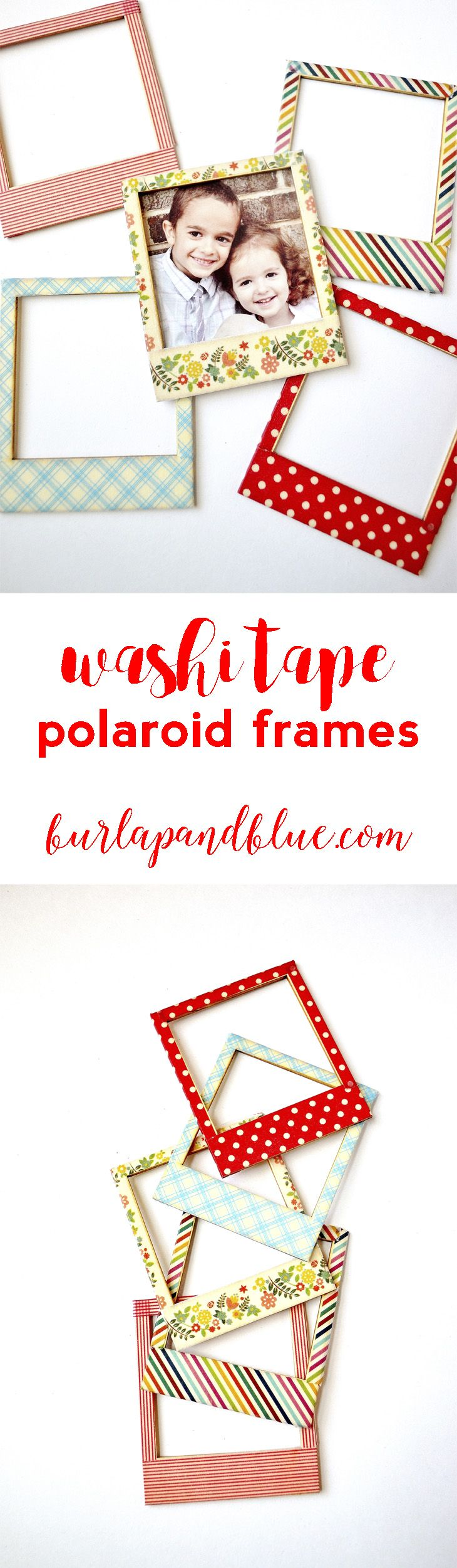 washi tape polaroid frames! an easy gift idea--just add a magnet to the back and include square photos for a fun gift!