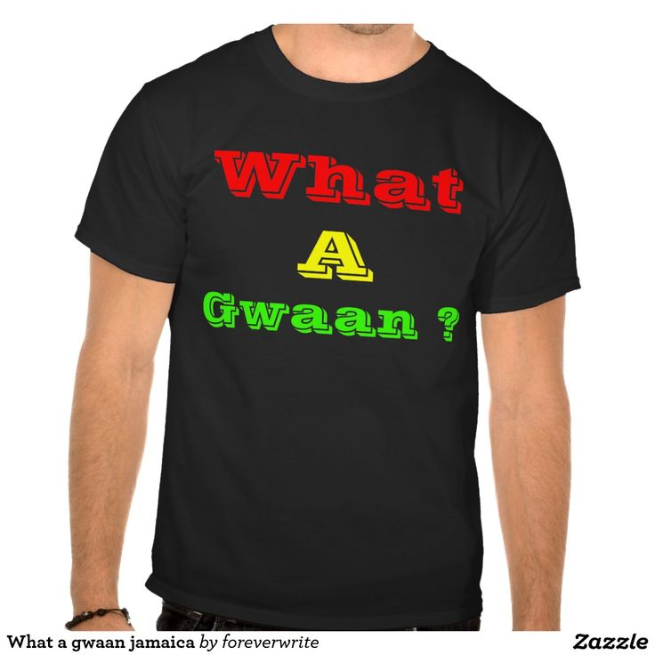 What a gwaan jamaica tees