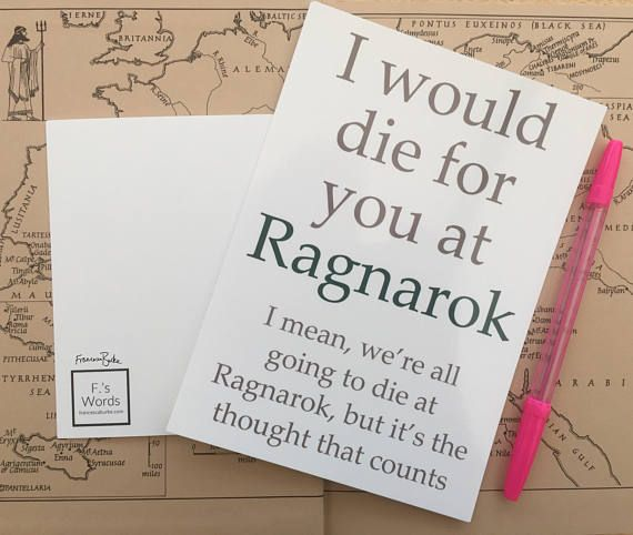 I Would Die for You at Ragnarok | Norse Mythology Funny Christmas Valentine's Print Gift Magnus Chase-Inspired