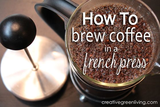 How to brew coffee in a french press - it's the easiest way to get the best tasting coffee!