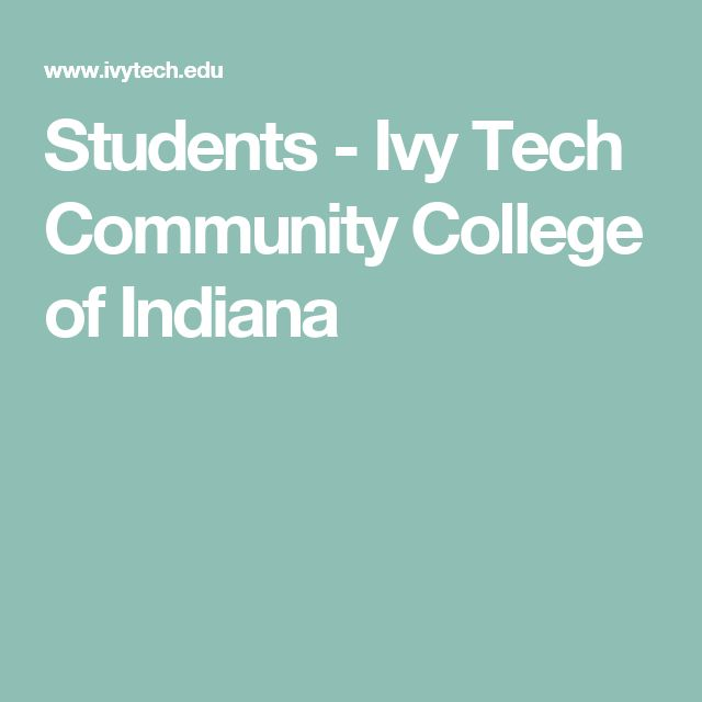 Students - Ivy Tech Community College of Indiana