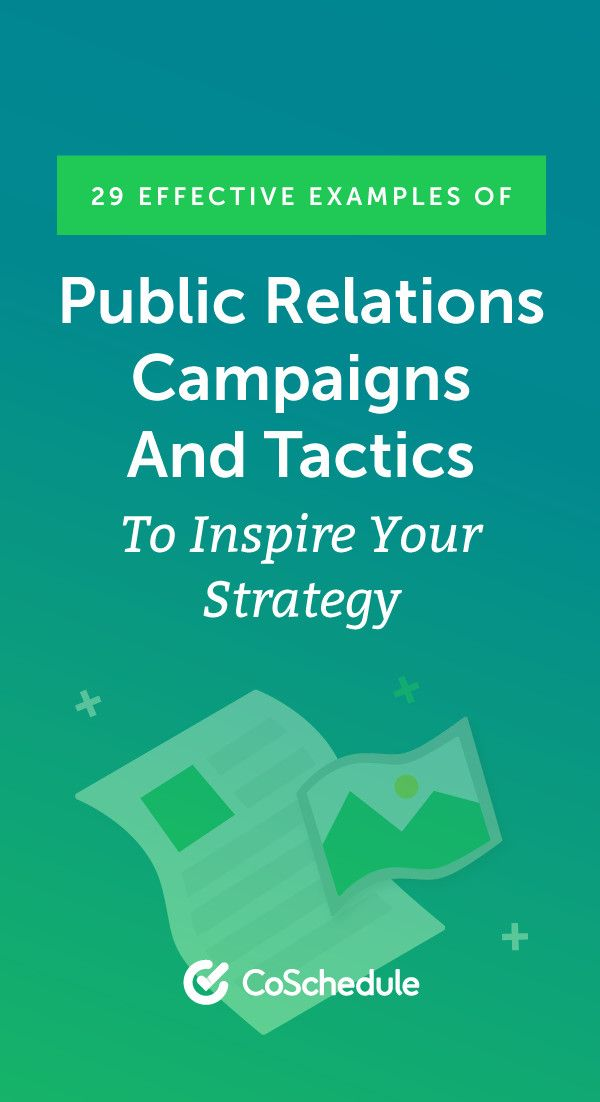 29 Effective Examples Of Public Relations Campaigns And Tactics Public Relations Strategy Public Relations Career Public Relations