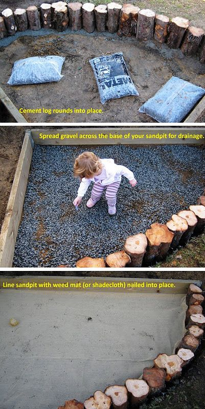 to do: make a sand pit. I would say this is for the kids and grands, but it would really be for me to play in too!