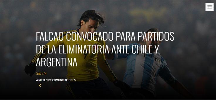 https://falcao.co/es/content/noticias/falcao-convocado-para-partidos-de-la-eliminatoria-ante-chile-y-argentina-/