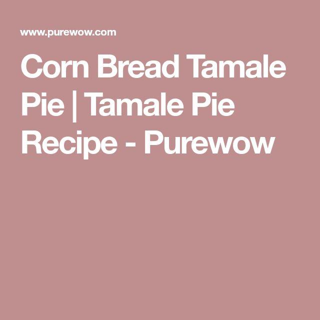 Corn Bread Tamale Pie | Tamale Pie Recipe - Purewow