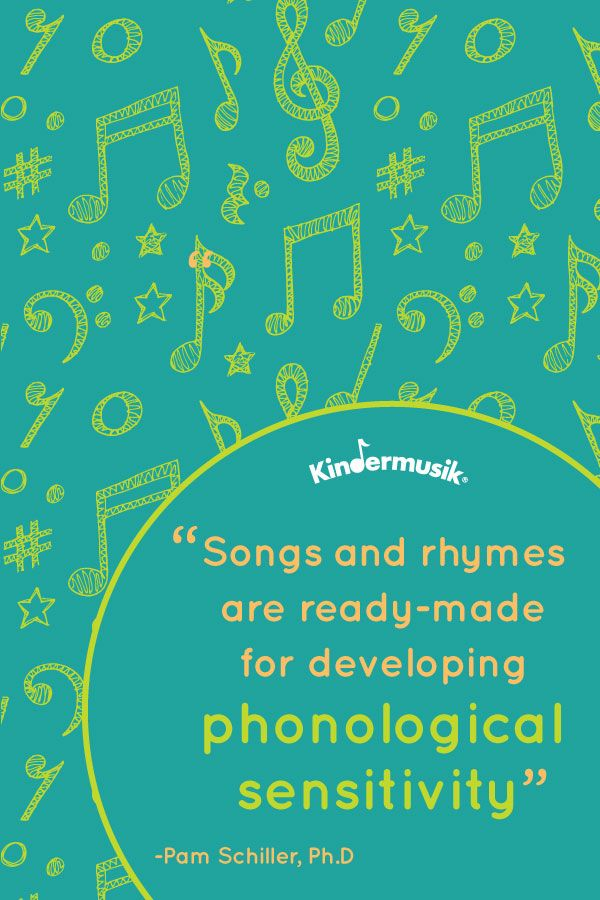 """Songs and rhymes are ready-made for developing  phonological sensitivity"""" -Pam Schiller, Ph.D"""