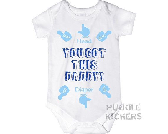 You Got This Daddy Funny Baby Boy Onesie ® New by PuddleKickers