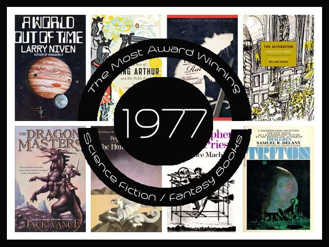 1977 Most Award Winning Books Final http://www.bookscrolling.com/the-most-award-winning-science-fiction-fantasy-books-of-1977/