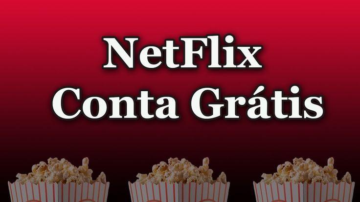 Como Criar Conta NetFlix Grátis (Atualizado)
