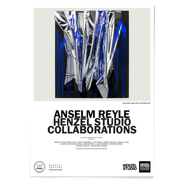Henzel Studio Collaborations  Assume Vivid Astro Focus; Scott Campbell; Leo Gabin; Robert Knoke; Helmut Lang; Linder; Marilyn Minter; Anselm Reyle; Jack Pierson; Richard Prince; Juergen Teller; Micalene Thomas; Calle Henzel