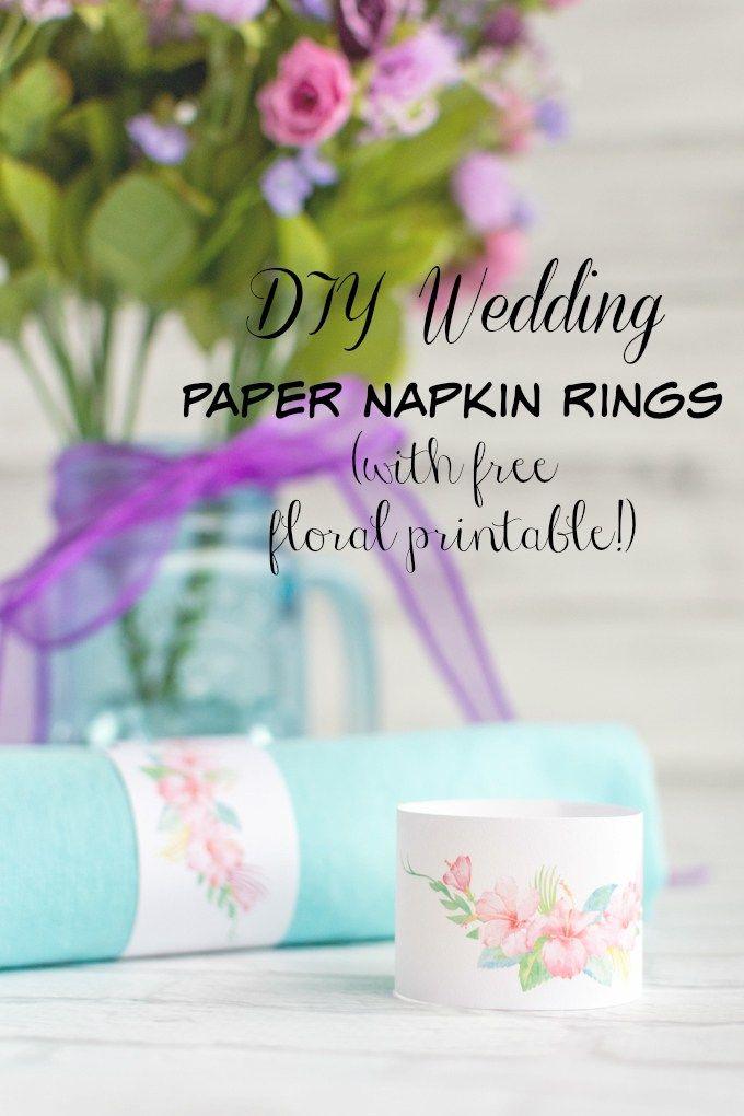 DIY Wedding Floral Paper Napkin Rings Tutorial & Printable