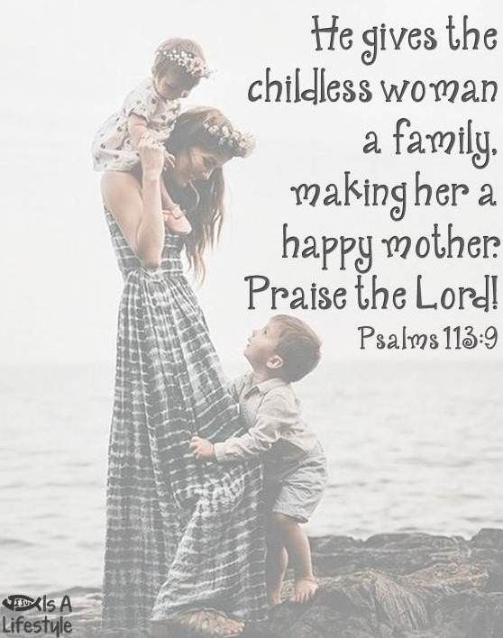 Psalms 113:9 facebook.com/donttakethemark | Christianity ...