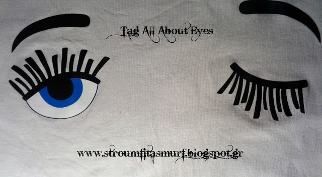 Stroumfita Smurf: Tag: All About Eyes....