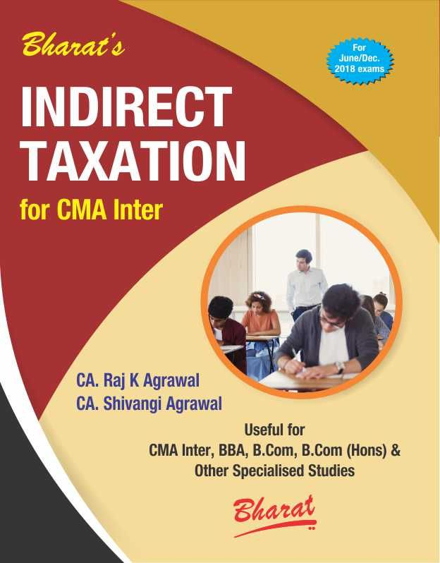 Indirect Taxation For CMA Inter 2018 #BuyNow @ www.meripustak.com/pid-151011 #IndirectTaxationForCMAInter2018, #IndirectTaxation, #CMAIntermediate, #ConceptOfIndirectTaxes, #IntroductionToGST, #InputTaxCredit, #TaxInvoice, #ElectronicWayBill, #PaymentOfTax, #Accounting, #CharteredAccountant, #CARaj_K_Agrawal #CAShivangiAgrawal, #CABooks, #CA #CAIntermediate #CAFinal, #IPCC, #CAIPCC, #CMA, #CMAFinal, #CS, #CMAInter, #AcademicBooks, #ProfessionalBooks, #OnlineBookstore, #BuyBooksOnline in…