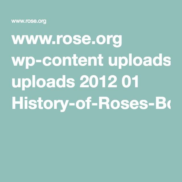 www.rose.org wp-content uploads 2012 01 History-of-Roses-Bourbon-Roses2.pdf
