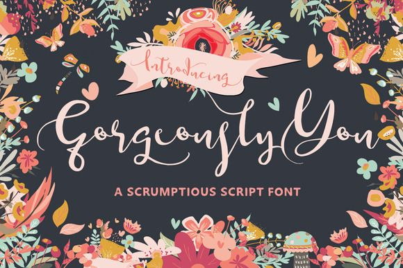 Gorgeously You Script Font by Creativeqube Design on @creativemarket