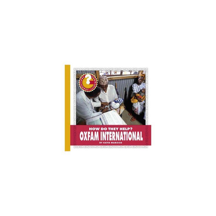 Oxfam International (Paperback) (Katie Marsico)