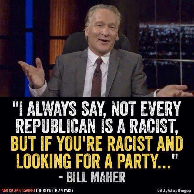 Image result for bill maher republican candidates quote