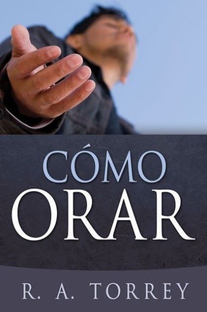 Como Orar = How to Pray