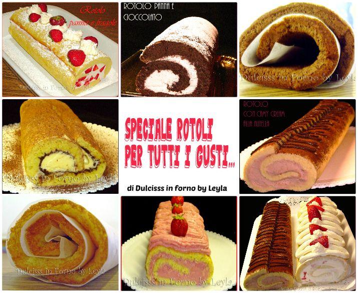 Speciale Ricette rotoli dolci: ricette semplici e veloci per preparare dei golosi rotoli alla panna, al cioccolato, fragole, frutta, mascarpone, nutella..