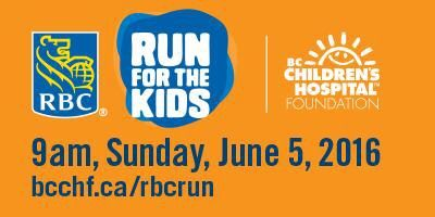 Are you ready to run for BC's kids in the BC Children's Hospital Foundation's signature running event?  We are thrilled to partner with BCCHF for another year to promote this family friendly and fun running event in Vancouver.  Formerly,ChildRun, the largest family fun run in Vancouver had been going strong since 1986 and continues this year as the RBC Run for Kids.  Date: June 5, 2016 Time: 9:00 am Place: Riley Park Since 1986 BC Children's Hospital Foundation's signature running event, ...