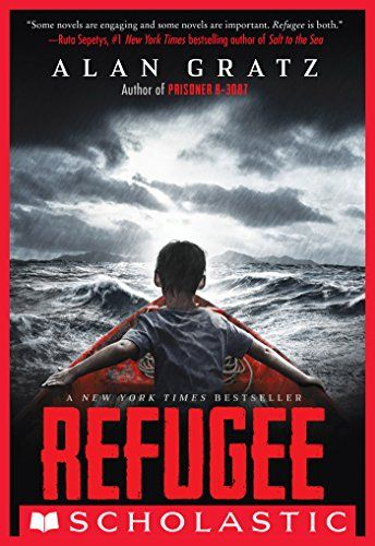 Refugee Alan Gratz, Author Scholastic Press, Historical Fiction, Jul. 25, 2017 Suitable for Ages: 9-12 Themes: Child Refugees, Immigrants, Germany, Cuba, Syria, Courage, Bravery Synopsis: Josefis …