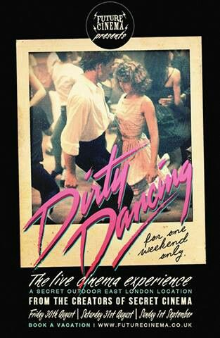 Dirty Dancing with Patrick Swayze - such a good movie!