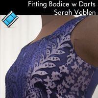 Fun with Fitting - BODICE w Darts Online Sewing Class