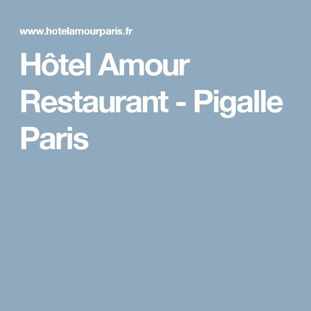 Hôtel Amour Restaurant - Pigalle Paris